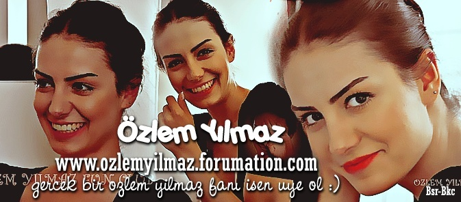 Ozlem Yilmaz Fan Club