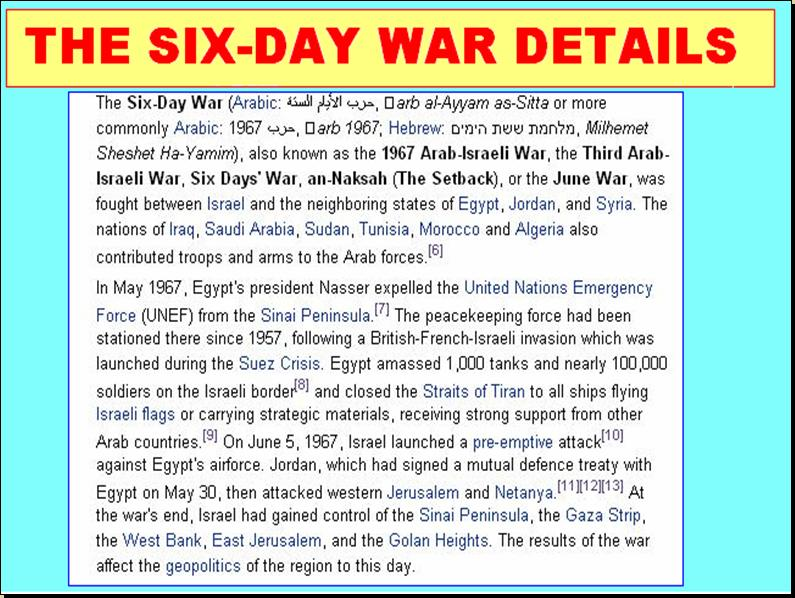 the arab israeli six day war essay The israeli security forces killed six arab citizens on that day all palestinians now commemorate it as a national day in the 1948 arab-israeli war.