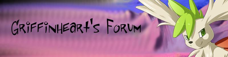 Griffinheart's Forum