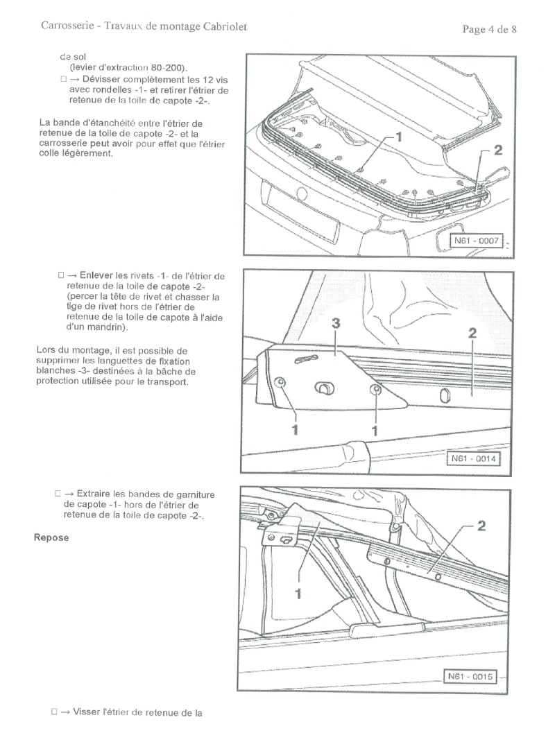 tuto d pose pose et entretien capote cabriolet. Black Bedroom Furniture Sets. Home Design Ideas