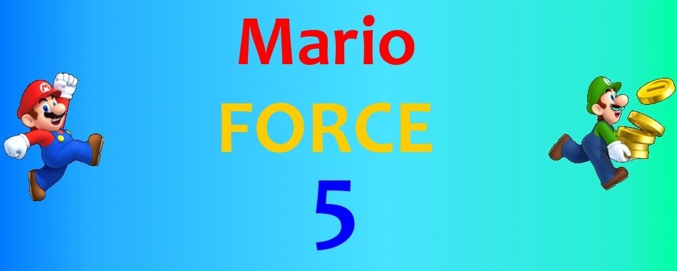 Mario FORCE 5