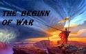 The Beginn of War
