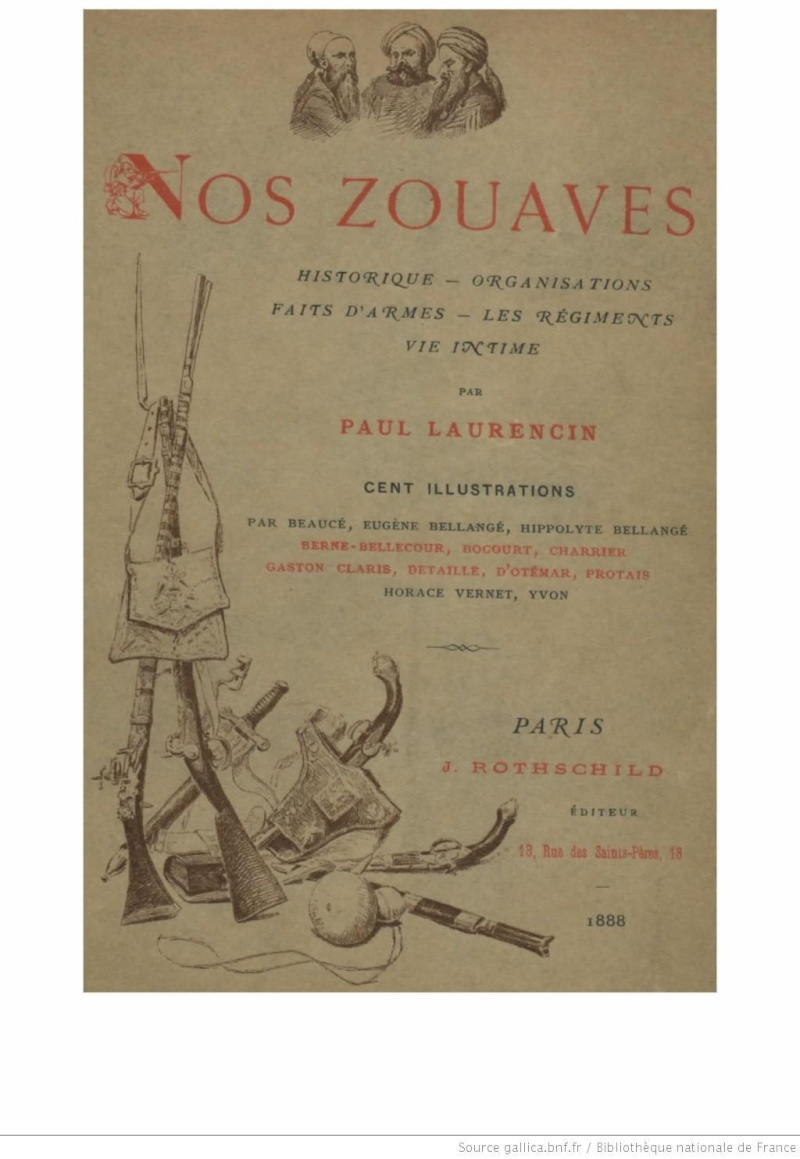 Nos zouaves : historique, organisations, faits d'armes, les régiments, vie intime (BNF) f111