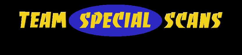 Team Special Scans