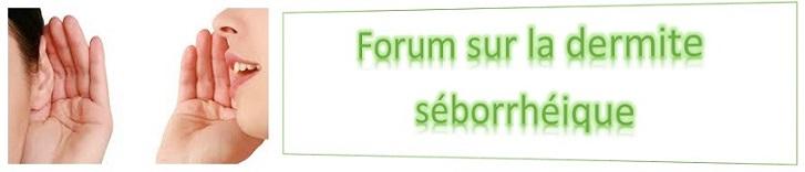 Le Forum de la Dermite S�borrh�ique