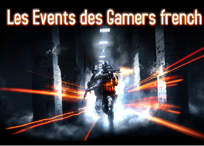 "Event ""Les Gamers French"""